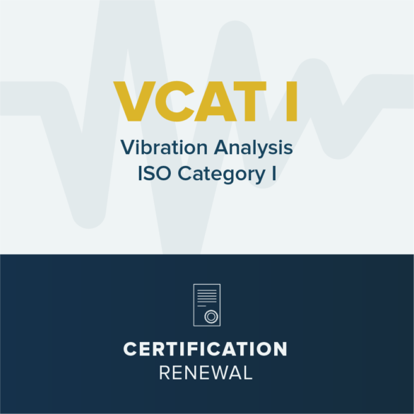 Vibration Analysis CAT I - Certification Renewal
